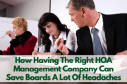How Having The Right HOA Management Company Can Save Boards A Lot Of Headaches